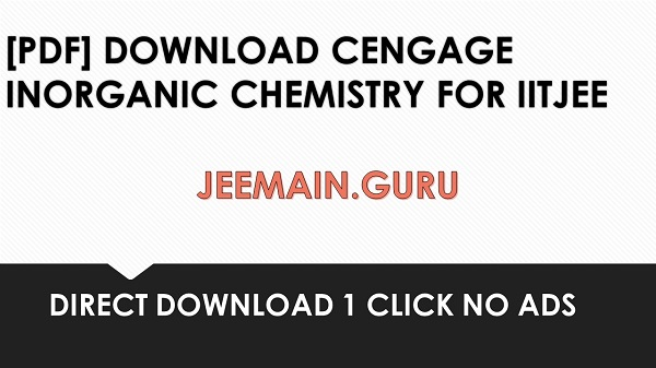 Pdf Download Cengage Inorganic Chemistry For Iitjee